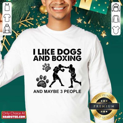 Amused I Like Dogs And Boxing And Maybe 3 People Sweater