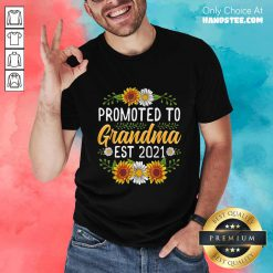 Amused Sunflower Promoted Mamaw 2021 Shirt