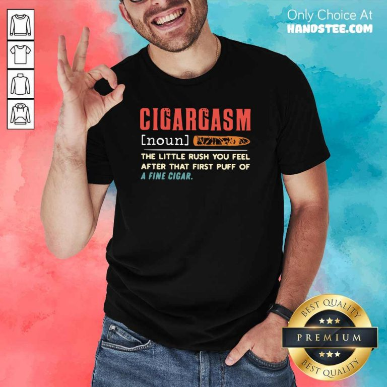 Awesome Cigargasm Little Rush 8 Shirt - Design by Handstee.com
