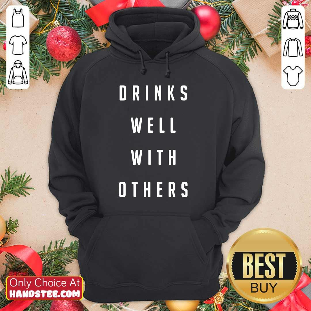 Confident Drinks Well With Others 2 Hoodie - Design By Handstee.com