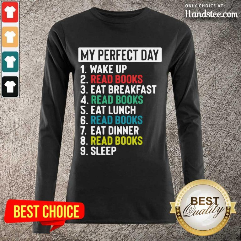 Confident My Perfect Day Long-Sleeved - Design By Handstee.com