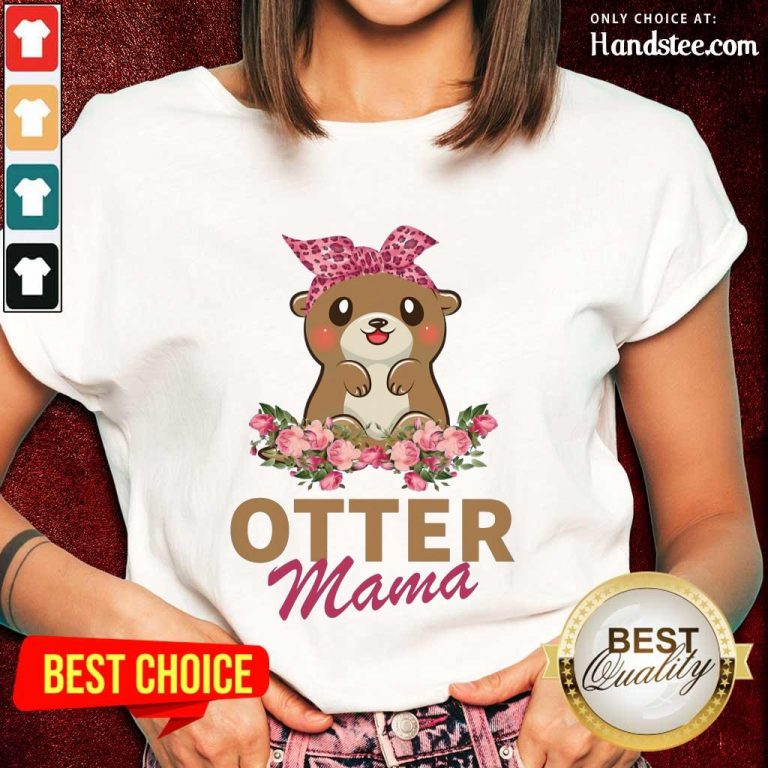 Confident Otter Mama With Floral Ladies Tee