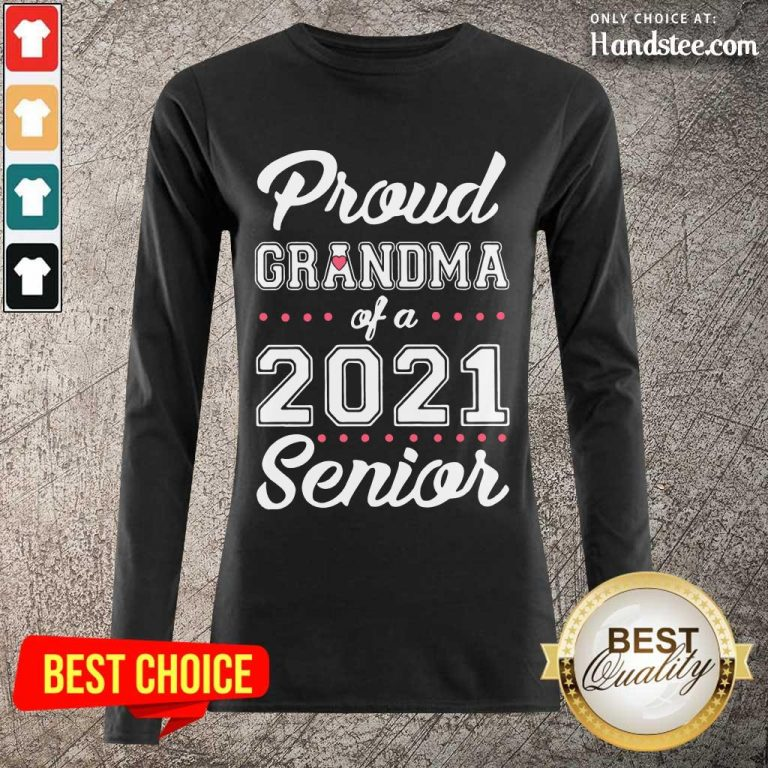 Confident Proud Grandma Of A 2021 Long-Sleeved - Design By Handstee.com