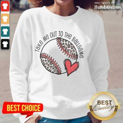 Confident Take Me Out To The Ball Game Long-Sleeved