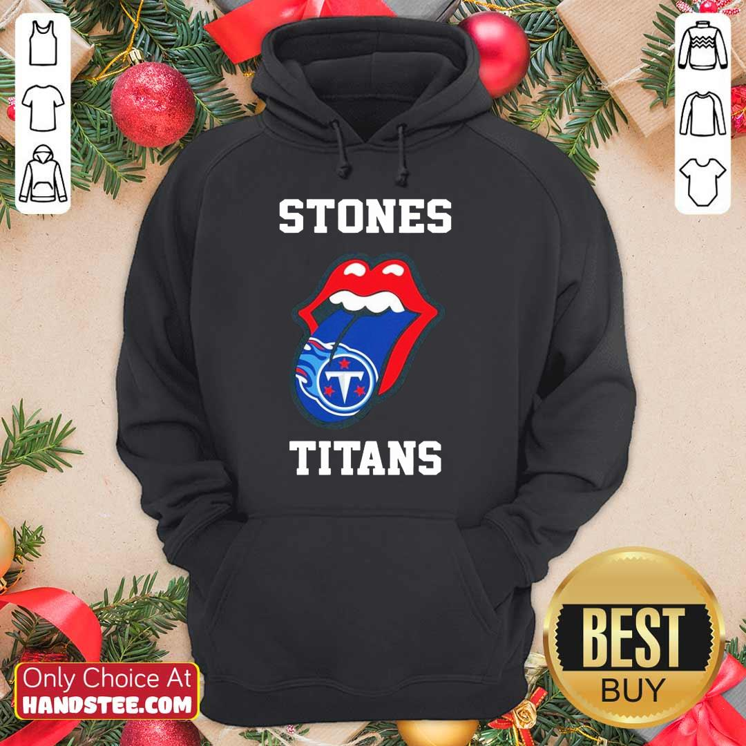 Confident The Stones Titans 2021 Hoodie- Design By Handstee.com