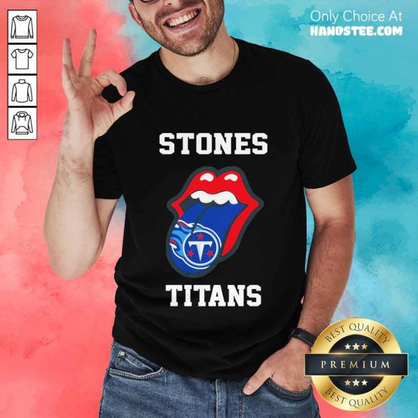 Confident The Stones Titans 2021 Shirt - Design By Handstee.com