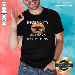 Cute 11 Ingenuity Unlocks Everything Shirt - Design by Handstee.com