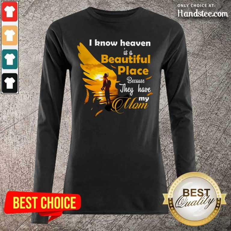 Cute 7 Heaven Is A Beautiful Mom Long Sleeved - Design by Handstee.com