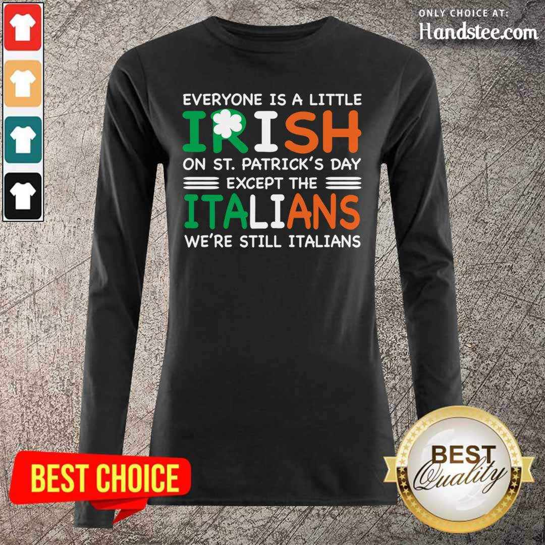 Cute 7 St Patricks Except The Italians Long Sleeved - Design by Handstee.com