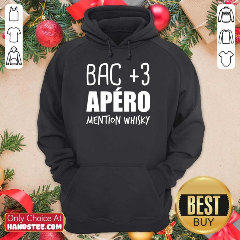 Delighted Bac 3 Apéro Mention Whisky Hoodie