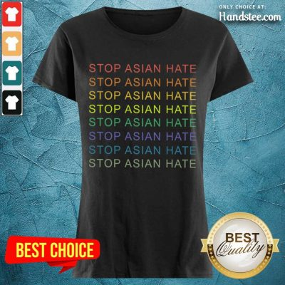 Delighted Stop Asian Hate LGBT Great Ladies Tee