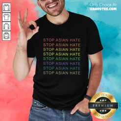 Delighted Stop Asian Hate LGBT Great Shirt