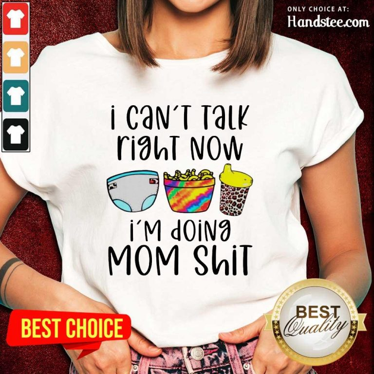Enthusiastic I Can Talk Right Now Mom Ladies Tee