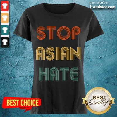 Enthusiastic Stop Asian Hate Color Ladies Tee