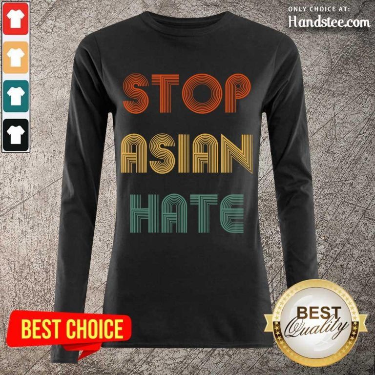 Enthusiastic Stop Asian Hate Color Long-Sleeved