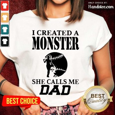 Excited 2 I Created A Monster Dad Super Ladies Tee- Design By Handstee.com
