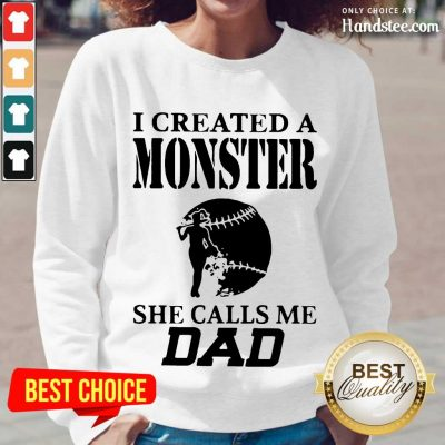 Excited 2 I Created A Monster Dad Super Long-Sleeved- Design By Handstee.com