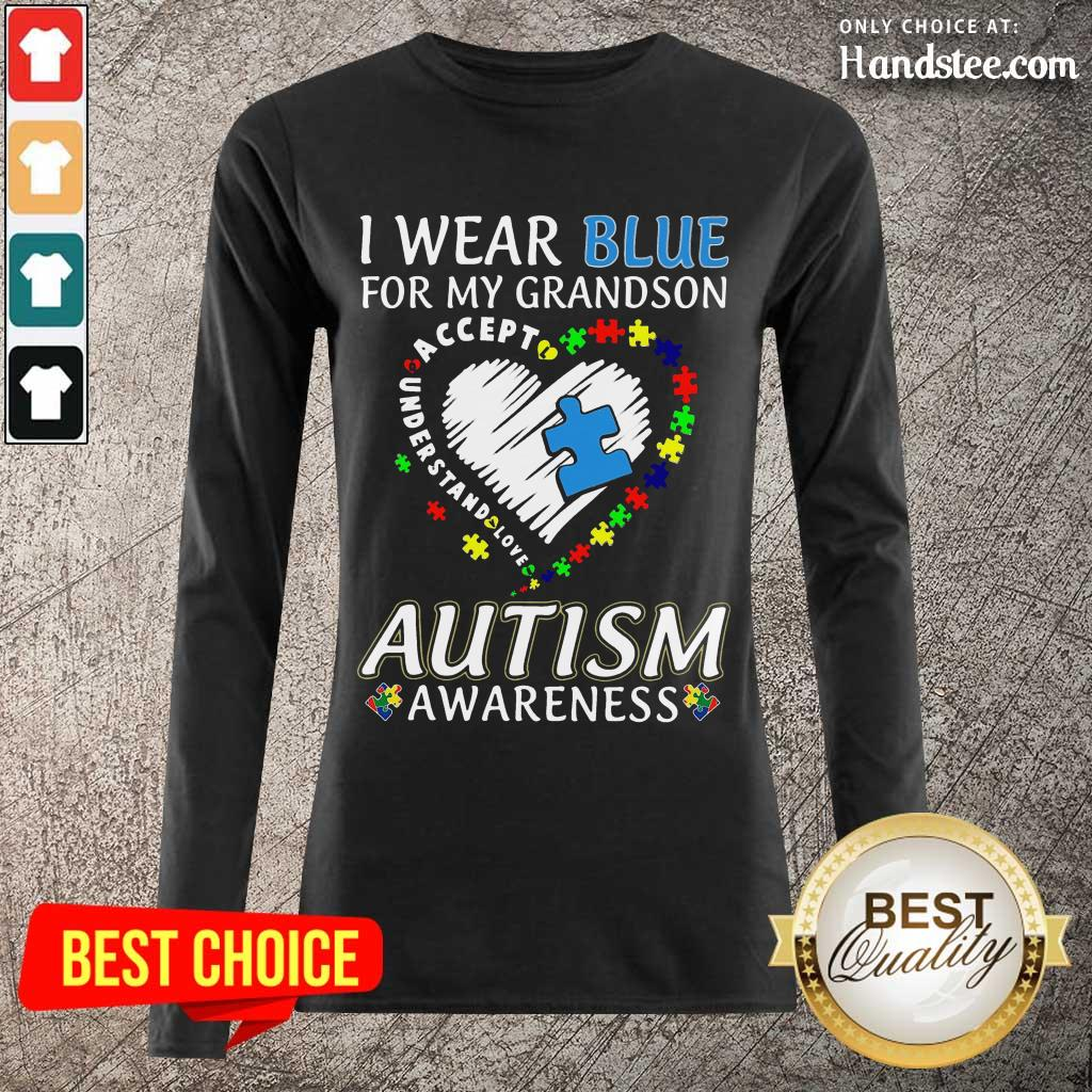 Excited I Wear Blue For My Grandson Long-Sleeved