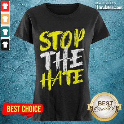 Excited Stop The Hate Asian Comfortable Ladies Tee