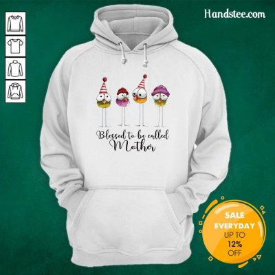 Funny Blessed To Be Called Mother Hoodie - Design by Handstee.com