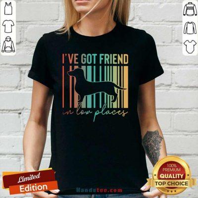 Good 14 Dachshund Ive Got Friend Ladies Tee - Design by Handstee.com