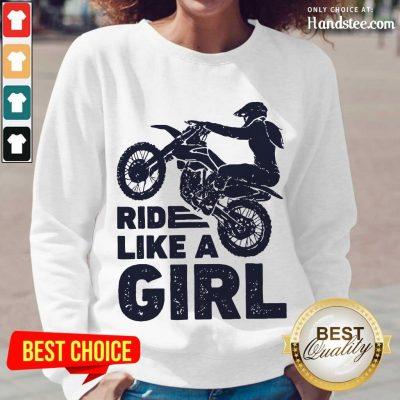 Great 1 Motocross Ride Like A Girl Long-Sleeved - Design By Handstee.com- Design By Handstee.com