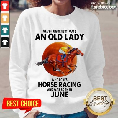 Great 1 Old Lady Who Loves Horse Racing Long-Sleeved- Design By Handstee.com