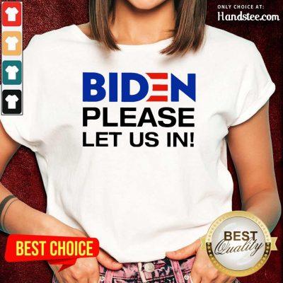 Great 2 Biden Please Let Us Ladies Tee - Design By Handstee.com