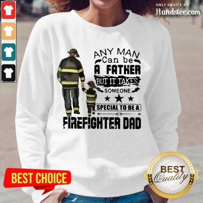 Great 4 Special To Firefighter Dad Long-Sleeved - Design By Handstee.com