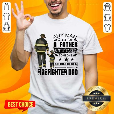 Great 4 Special To Firefighter Dad Shirt - Design By Handstee.com