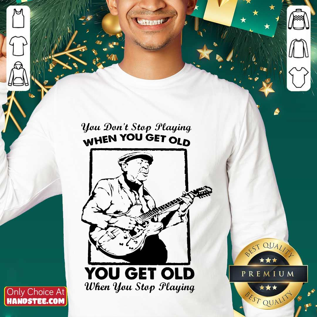 Great Get Old When You Stop Playing 2 Sweater - Design By Handstee.com