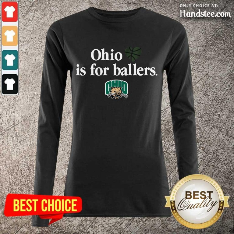 Great Ohio Is For Ballers Long-Sleeved- Design By Handstee.com