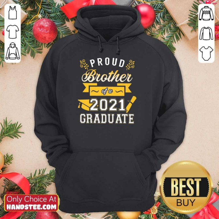 Great Proud Brother 2021 Graduate Gold Hoodie