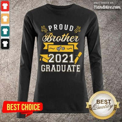 Great Proud Brother 2021 Graduate Gold Long-Sleeved