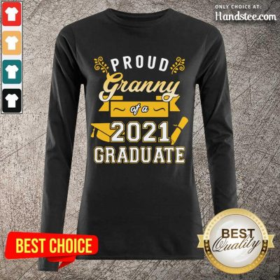 Great Proud Granny Of A 2021 Graduates Long-Sleeved - Design By Handstee.com