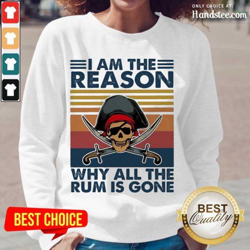 Great Why All The Rum Is Gone Vintage 1 Long-Sleeved - Design By Handstee.com
