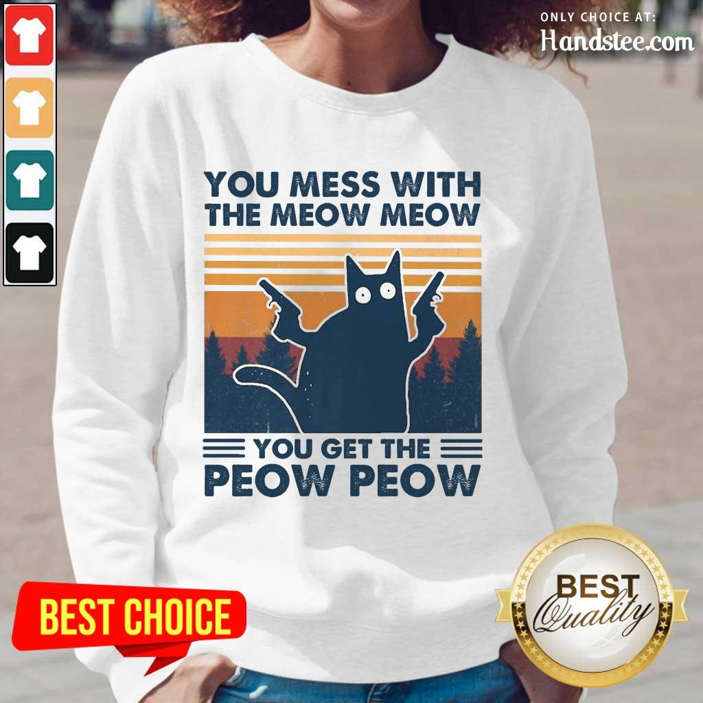 Great You Mess With The Meow Meow Long-Sleeved - Design By Handstee.com