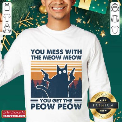 Great You Mess With The Meow Meow Sweater - Design By Handstee.com