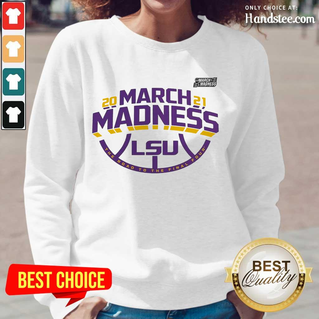 Positive LSU 2021 March Madness Long-Sleeved - Design By Handstee.com