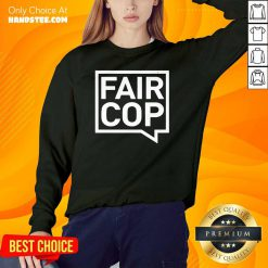 Premium 7 Fair Cop Sweater - Design by Handstee.com
