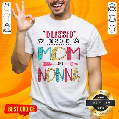Pretty Blessed 8 Nonna Mother Shirt - Design by Handstee.com