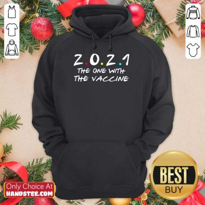 Relaxed 2021 The One With The Vaccine Hoodie