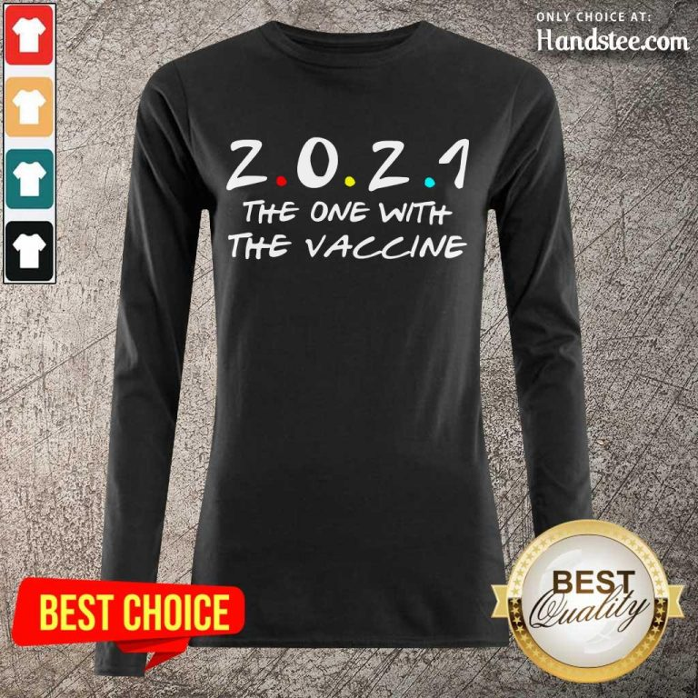 Relaxed 2021 The One With The Vaccine Long-Sleeved