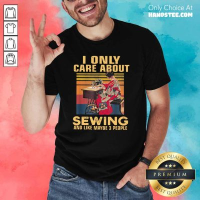 Shocked Only Care About Sewing 84 Shirt - Design by Handstee.com