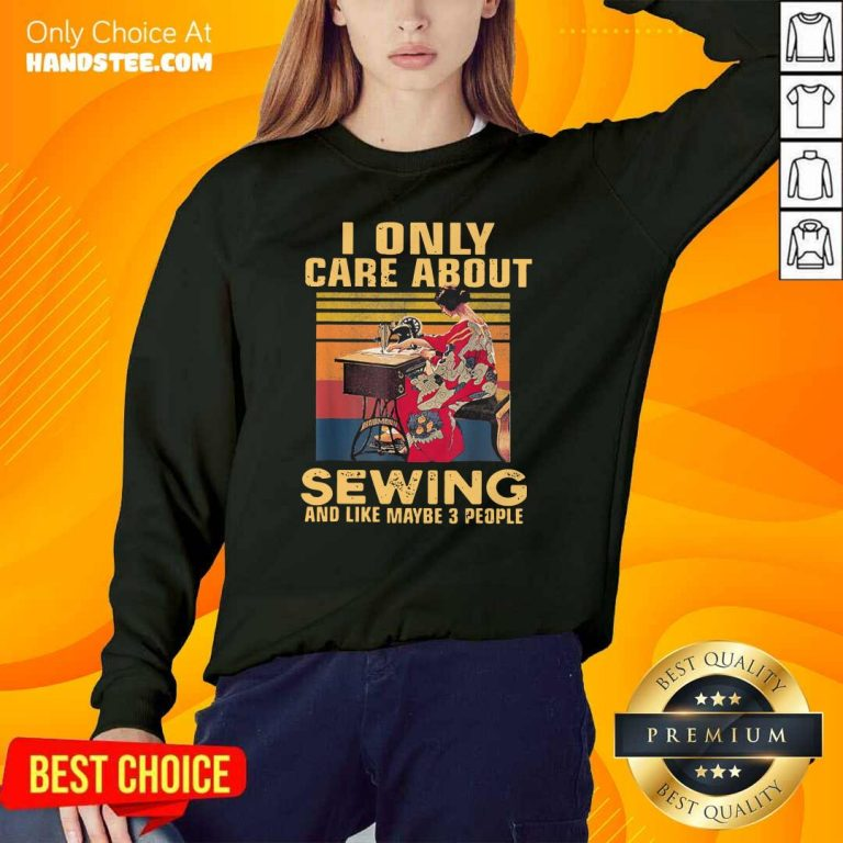 Shocked Only Care About Sewing 84 Sweater - Design by Handstee.com
