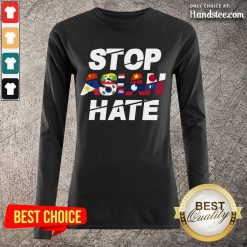 Wonderful Stop Asian Hate Flag Terrific Long-Sleeved