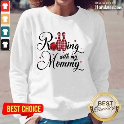 Amused Bowling Rolling With My Mommy Long-Sleeved