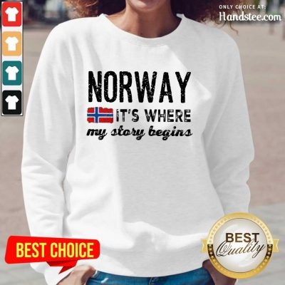 Amused Norway It's Where My Story Begins Long-Sleeved