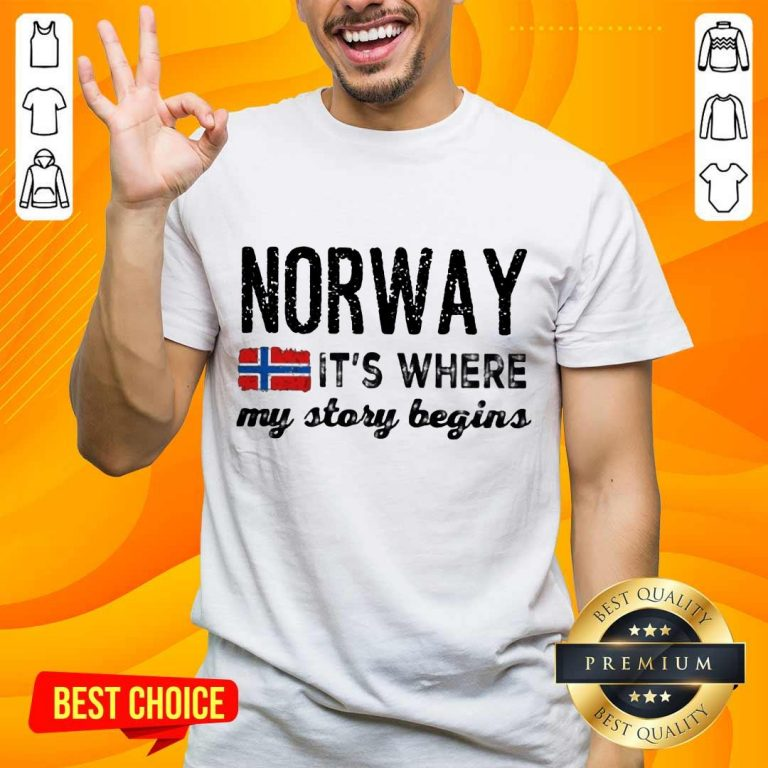 Amused Norway It's Where My Story Begins Shirt