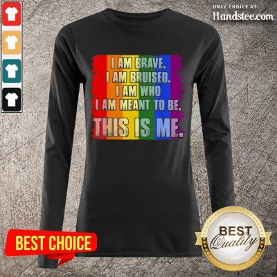 Amused This Is Me Inspirational LGBT Long-Sleeved